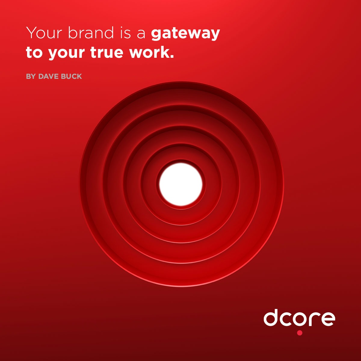 branding quotes by DAVE BUCK